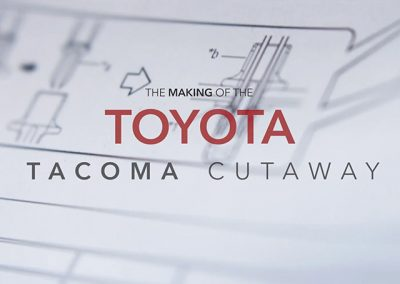 The Making of the Toyota Tacoma Cutaway